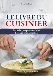 livre cap cuisine le livre du cuisinier éditions delagrave