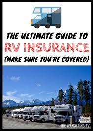 100 Budget Truck Insurance The Ultimate Guide To RV In 2019 The Wandering RV