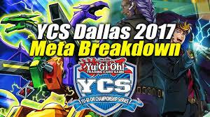 Top Ten Yugioh Decks 2017 by Yu Gi Oh Ycs Dallas 2017 Meta Breakdown Competitive Meta Top Cut