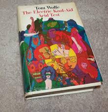 The Electric Kool Aid Acid Test By Tom Wolfe 640