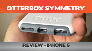 Otterbox Symmetry Review Double the thickness of your iPhone 6