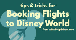 Complete Guide To Flights For Your Disney World Trip