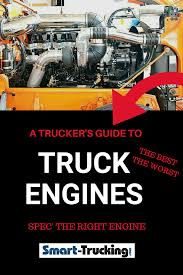 100 Best Trucking Truck Engines The Worst A Truckers Guide To Getting The