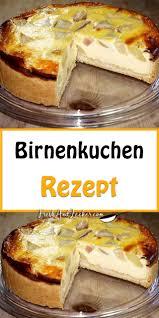birnenkuchen rezept fresh lecker