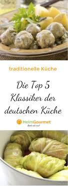 die top 5 klassiker der deutschen küche deutsche küche