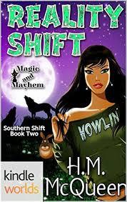Magic And Mayhem Reality Shift Kindle Worlds Novella