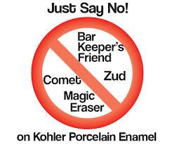 kohler says no to magic eraser comet bar keepers friend zud