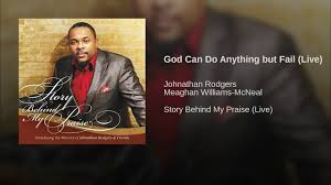 God Can Do Anything But Fail (Live) - YouTube Rev Fc Barnes Janice Brown Im So Glad Jesus Loves Me 20 Best Died For You Images On Pinterest Scriptures Margo Kelly Book Review Freefall By Joshua David Bellin Antioch Ame Church My God Can Do Anything Youtube Best 25 The Tongue Ideas Evil World Power Of The Donald Lawrence Company The Gift By Eydely Worship Channel Pots Pans Another Dr King Day Promises Still Can But Fail Martha Reed Garvin Do Anything You Know Tara Montpetit With Lyrics Ask Ian Black Rebel Motorcycle Club Susan Christie A Mouthful Pennies