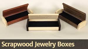 268 scrapwood jewelry box youtube