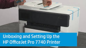 Hp Printer Help Desk by Unboxing And Setting Up The Hp Officejet Pro 7740 Printer Youtube