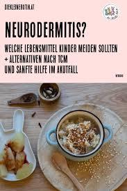die 12 besten ideen zu neurodermitis ernährung