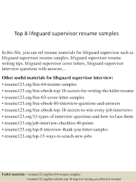 Top 8 Lifeguard Supervisor Resume Samples In This File You Can Ref Materials For