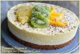dessert ananas noix de coco juste histoire de goûter bavarois exotique ananas mangue sur