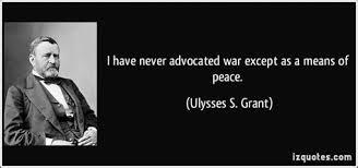 Civil War Ulysses S Grant Quotes