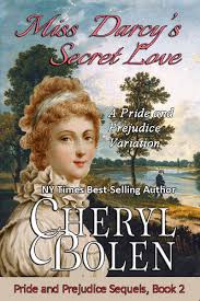 Miss Darcys Secret Love Book 2 Click For Details Darcy Is About To Agree Marry A Titled Fortune Hunter When The Army Officer Shes Always
