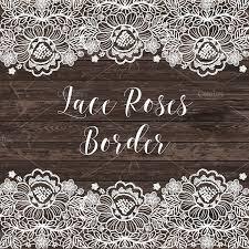 Vector Lace Border Roses Vintage FramesVintage LaceLace BorderRustic Wedding InvitationsWhite