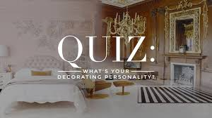 Quiz Whats Your Decorating Style