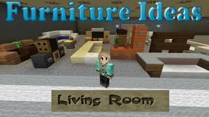 minecraft furniture ideas 2 kiwi designs for living room