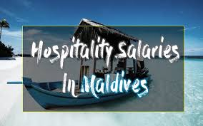 Front Desk Job Salary Hotel by Average Salary Offered In Maldives In Hospitality Industry
