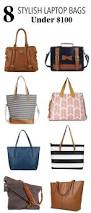 8 stylish laptop bags under 100 for the working mom bag