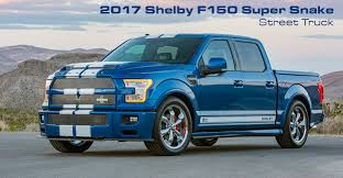 2017 Shelby Super Snake Ford F150: Is This 750 HP Truck The Most ...