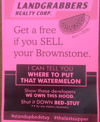 anti gentrification fliers appear in bed stuy brownstoner