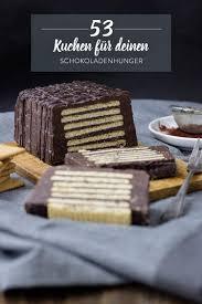 schokoladenkuchen rezepte 53 ideen für chocoholics