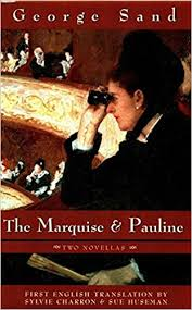 initiation d une marquise the marquise pauline 9780897334495 george sand