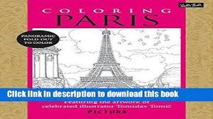 Books Coloring Paris Featuring The Artwork Of Celebrated Illustrator Tomislav Tomic Full Online