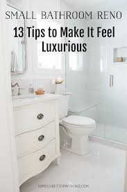 The Best Small Bathroom Ideas To Make The Small Bathroom Renovation And 13 Tips To Make It Feel