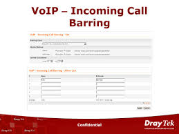 Confidential V3300 VigorAccess VigorCMS/View DrayTek Corp. - Ppt ... Ab3000 Handsfree Voip Communication Device User Manual Vocera Phone Power Voip How To Block Calls Youtube To On Your Android Voip Kiwilink Outbound Call Routing What It Is And How Configure Hide Message History For Specific Numbers Using Optima Saver Bandwidth Opmization Reduction Sbo Vpn Blocking Is Now Automatically Disabled For 48 Hours After You Blocker V6 Riverside California Inland Empire Services