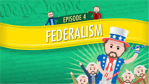 Federalism Crash Course Government and Politics 4