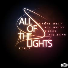 ALL OF THE LIGHTS REMIX""
