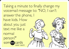Taking A Minute To Finally Change My Voicemail Message NO I Can