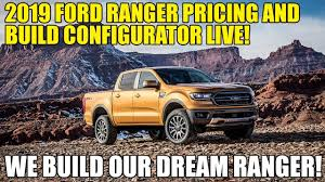 2019 Ford Ranger Price And Build Configurator Live, Build Your Dream ... Build Your Own Ford Ranger Haldeman Allentown Raptor 2018 Offroad Truck Australia Six Door Cversions Stretch My 2019 Pricing Announced Configurator Goes Live Get Built For Free By Keg Media What Is The Cheapest Truck To Build Into A Prunner Racedezert Launches Online 3d Printed Model Car Shop Print Favorite Sema Show 2013 F250 Crew Cab Power Stroke Officially Unveiled Hennessey F150 Velociraptor Ditches Ecoboost Boasts 10 Forgotten Pickup Trucks That Never Made It