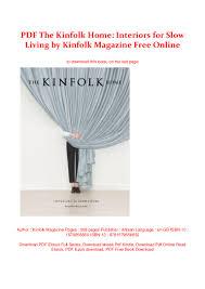 100 Home Interiors Magazine PDF The Kinfolk For Slow Living By Kinfolk