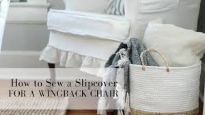 Grey Wingback Chair Slipcovers by How To Slipcover A Wingback Chair Youtube