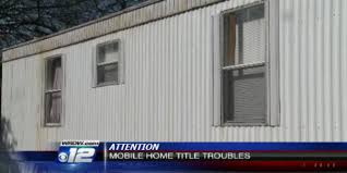 mobil home bureau lost mobile home titles other common title issues mobile home