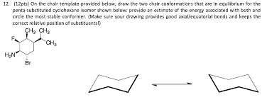 Chair Conformations In Equilibrium by Chemistry Archive May 18 2017 Chegg Com