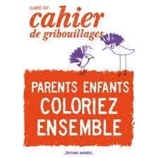 cahier de gribouillages pour adultes qui s ennuient au bureau parents enfants coloriez ensemble broché faÿ achat