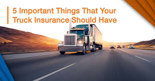 100 Truck Insurance Companies 5 Important Things That Your Should Have Insurox