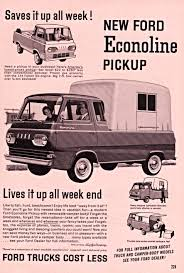 100 Ford Econoline Truck Saves It Up All Week New FORD Pickup Print Ads HobbyDB