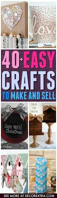Crafts To Make And Sell Easy DIY Ideas On Etsy For Men Women Teens Kids
