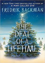 Christmas Tree Amazonca by The Deal Of A Lifetime Amazon Ca Fredrik Backman Books