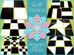 Quilt Basics Quilt Blocks from Squares Rectangles & Triangles