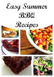 Simple Bbq Recipe Ideas Easy Summer Recipes Menu