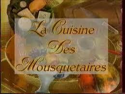 la cuisine des mousquetaires extrait de l emission la cuisine des mousquetaires decembre 1992