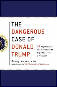When Write Is Wrong October by The Dangerous Case Of Donald Trump 27 Psychiatrists And Mental