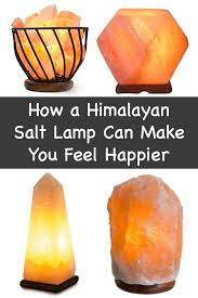 Who Invented The Salt Lamp by How A Himalayan Salt Lamp Can Make You Feel Happier Http