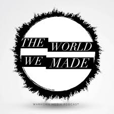 the world we made warhorn media